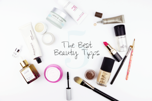 The 5 Best Beauty Tipps / Journelles