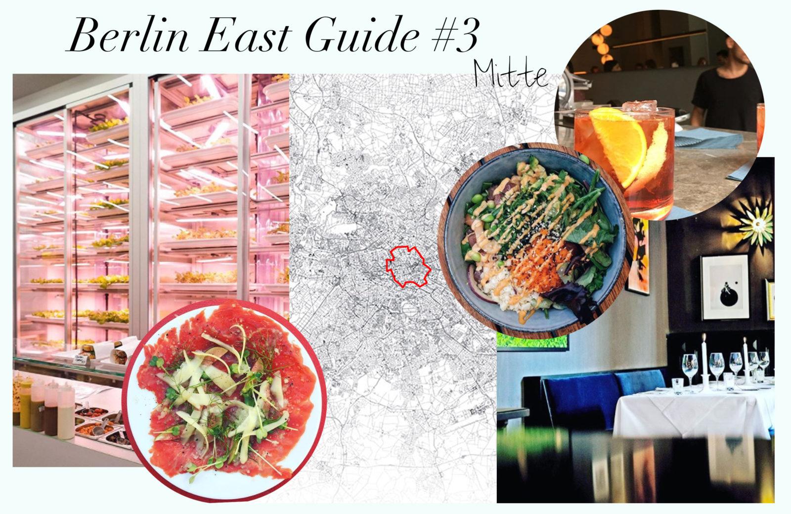 Berlin East Guide #3 – Die 10 besten Food-Spots in Mitte