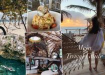 Travel Guide: Meine Reisetipps für Tulum