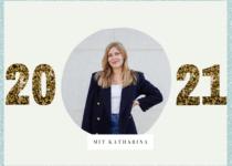 Well hello 2021: Der Jahresausblick mit Katharina